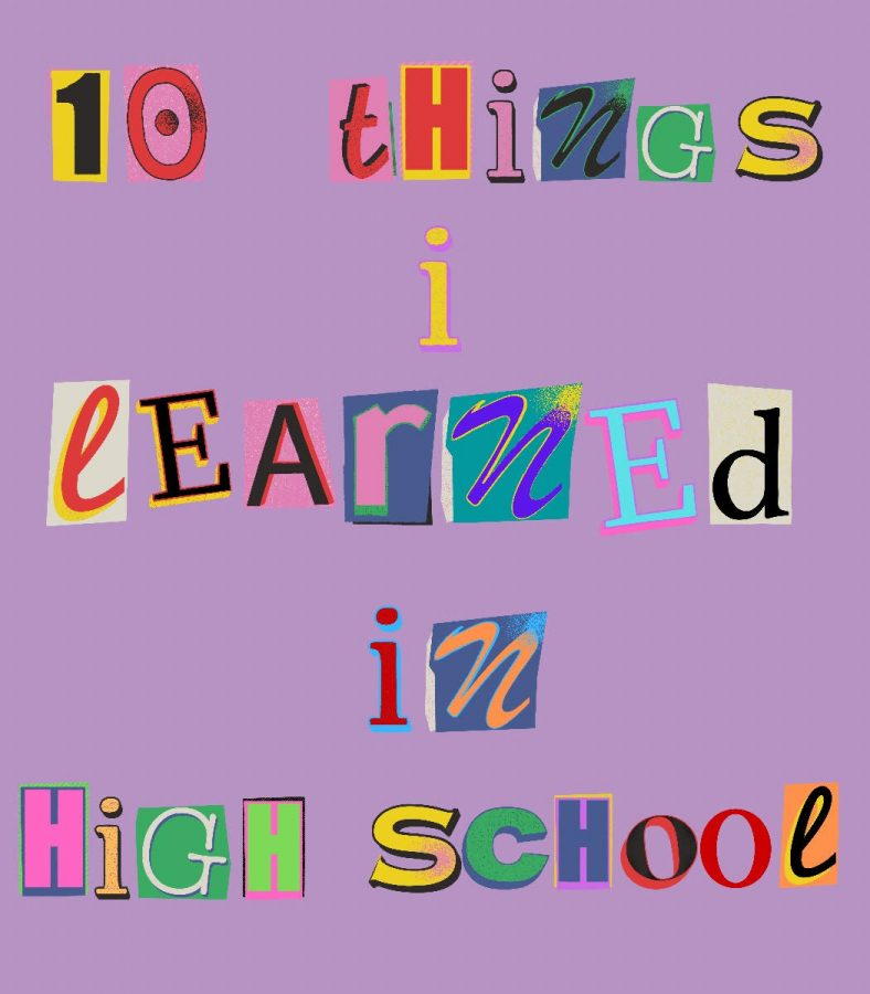 10 Things I Learned in High School